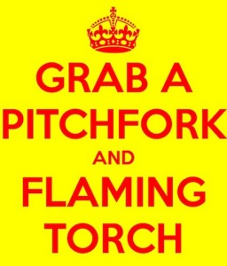 pitchfork and torches
