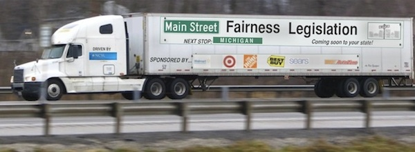 """Main Street Fairness"" Legislation, trucked in from out of state, is not about the Mom & Pop stores...is there an import tax for legislation?"