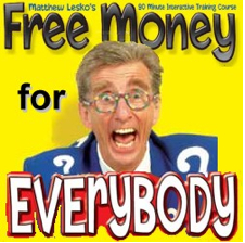 Free Money for Everyone!!